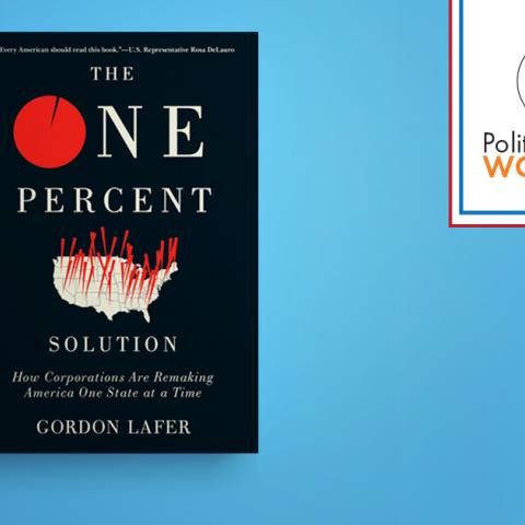 The One Percent by Gordon Lafer book cover